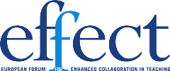European Forum for Enhanced Collaboration in Teaching (EFFECT)