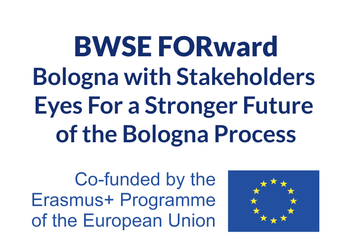 Bologna with Stakeholders Eyes For a Stronger Future of the Bologna Process (BWSE FORward)