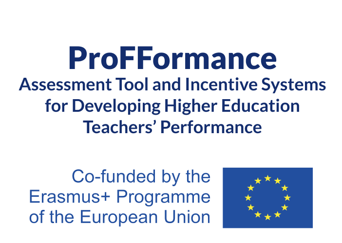 Assessment Tool and Incentive Systems for Developing Higher Education Teachers' Performance (ProFFormance)